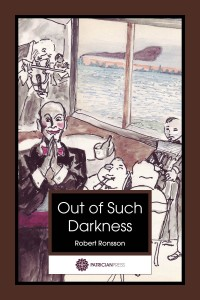 Out of Such Darkness, by Robert Ronsson