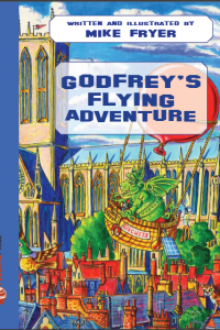 Godfrey's Flying Adventure, by Mike Fryer