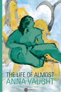 Discover The Life of Almost, by Anna Vaught