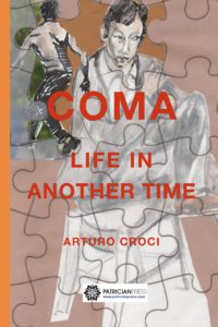 Coma – Life in another time, by Arturo Croci
