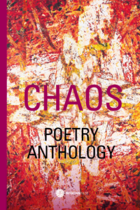 Discover Chaos – Poetry Anthology, by Anna Johnson, Editor