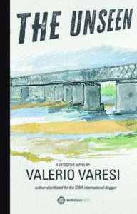 The Unseen – a detective novel, by Valerio Varesi